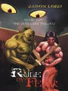 Rule of Fear - Book 1 of the God War Trilogy ebook by Jason Lord