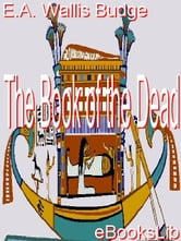 The Book of the Dead ebook by Budge, E.A. Wallis