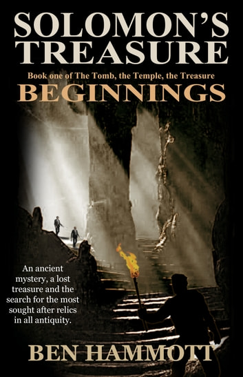 Solomon's Treasure - Book 1 - Beginnings ebook by Ben Hammott