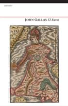 52 Euros - Containing 26 Men and 26 Women in a Double A-Z of European Poets in Translation ebook by John Gallas