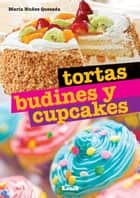 Tortas, budines y cupcakes eBook by María Nuñez Quesada