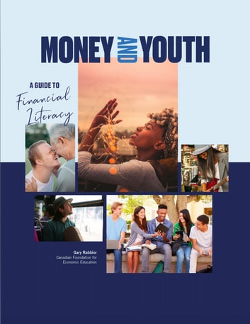 Money and Youth - A Guide to Financial Literacy ebook by Gary Rabbior