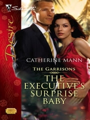 The Executive's Surprise Baby ebook by Catherine Mann