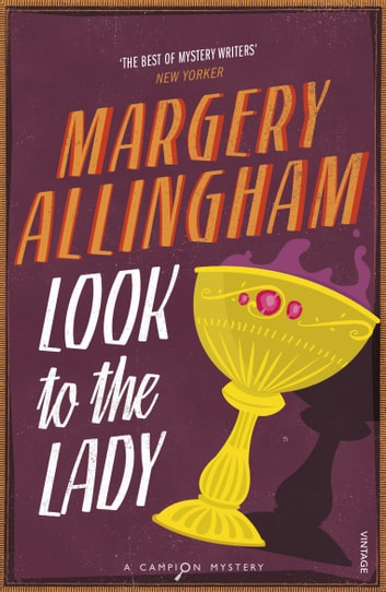 Look To The Lady ebook by Margery Allingham