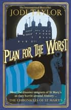 Plan for the Worst ebook by Jodi Taylor