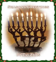Season's Greetings ebook by Zvi Zaks
