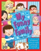 My Funny Family ebook by Igloo Books Ltd