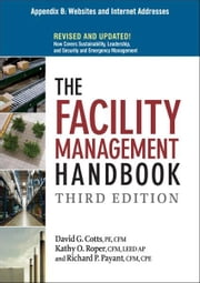 The Facility Management Handbook, Appendix B ebook by David G. COTTS