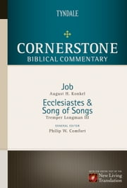 Job, Ecclesiastes, Song of Songs ebook by August H. Konkel,Tremper Longman III,Philip W. Comfort