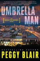 Umbrella Man ebook by Peggy Blair