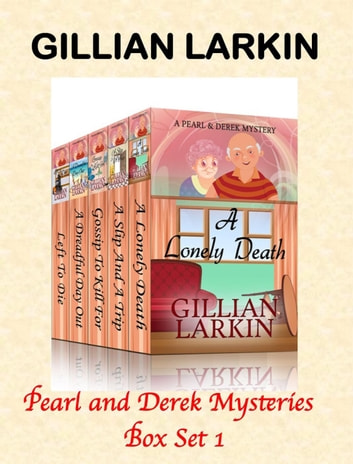 Pearl And Derek Mysteries - Box Set 1 ebook by Gillian Larkin