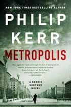 Metropolis ebook by Philip Kerr