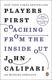 Players First - Coaching from the Inside Out ebook by John Calipari,Michael Sokolove