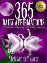 365 Daily Affirmations ebook by Aleksandra Zaric