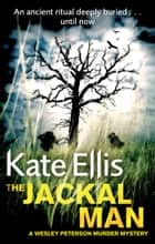 The Jackal Man ebook by Kate Ellis