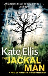 The Jackal Man - Number 15 in series ebook by Kate Ellis