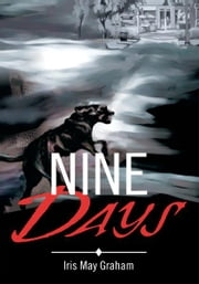 Nine Days ebook by Iris Graham