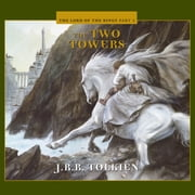 The Two Towers audiobook by J.R.R. Tolkien
