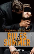 Footprints in the Sand - Rules of Summer ebook by L.M. Somerton