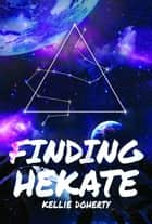 Finding Hekate ebook by