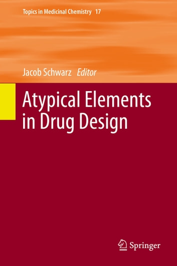 Atypical Elements in Drug Design ebook by