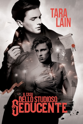 ll caso dello studioso seducente ebook by Tara Lain