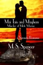 Mai Tais and Mayhem ebook by M.S. Spencer