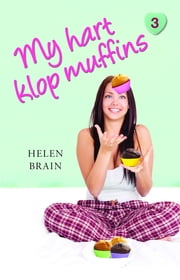 My hart klop muffins ebook by Kobo.Web.Store.Products.Fields.ContributorFieldViewModel