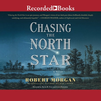 Chasing the North Star audiobook by Robert Morgan