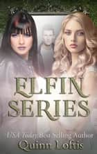 The Elfin Trilogy ebook by