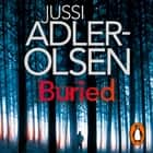 Buried - Department Q Book 5 audiobook by Jussi Adler-Olsen