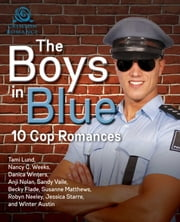 The Boys In Blue - 10 Cop Romances ebook de Tami Lund, Nancy C Weeks, Danica Winters,...