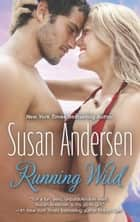 Running Wild ebook by Susan Andersen