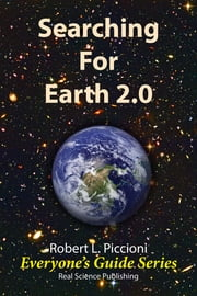 Searching for Earth 2.0 ebook by Robert Piccioni
