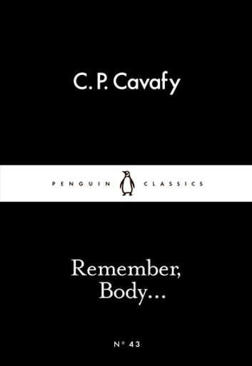 Remember, Body... ebook by C. P. Cavafy