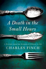 A Death in the Small Hours ebook by Charles Finch