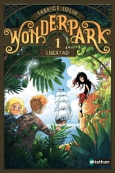 WonderPark - Libertad ebook by Fabrice Colin