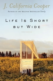 Life is Short But Wide ebook by J. California Cooper