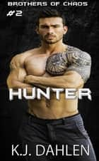Hunter - Bikers Of The Rio Grande, #2 ebook by Kj Dahlen