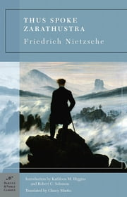 Thus Spoke Zarathustra (Barnes & Noble Classics Series) ebook by Friedrich Nietzsche, Kathleen M. Higgins, Robert C. Solomon,...