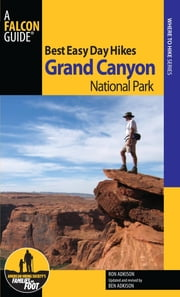 Best Easy Day Hikes Grand Canyon National Park ebook by Ron Adkison