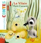 Le vilain petit canard eBook by Agnès Cathala