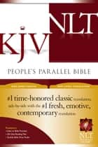 People's Parallel Bible KJV/NLT ebook by Tyndale