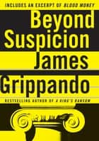 Beyond Suspicion ebook by James Grippando