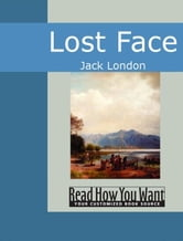 Lost Face ebook by Jack London
