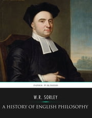 A History of English Philosophy ebook by W.R. Sorley