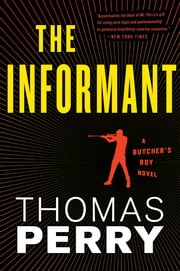 The Informant - An Otto Penzler Book ebook by Thomas Perry