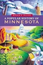 A Popular History of Minnesota ebook by Norman K. Risjord