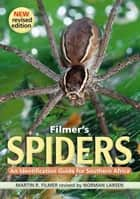 Filmer's Spiders ebook by Martin R Filmer
