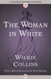 The Woman in White ebook by Wilkie Collins,Otto Penzler